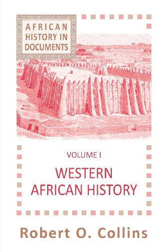 1: Western African History (AFRICAN HISTORY : TEXT AND READINGS, VOL. 1)