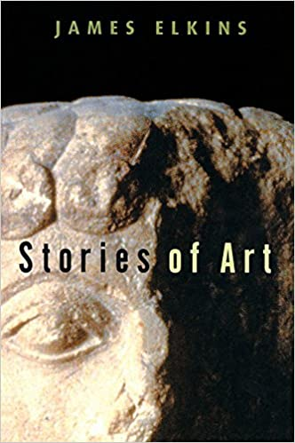 Stories of Art - Kindle edition by James Elkins. Arts ...
