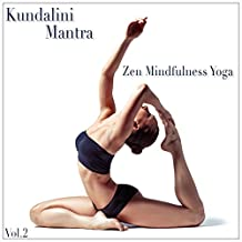 Kundalini Mantra (Zen Minfulness Yoga)