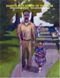 img - for Daddy's Not Afraid of the Dark book / textbook / text book