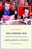 Chosen Few (Princeton Economic History of the Western World)