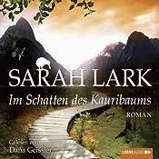 Im Schatten des Kauribaums | Sarah Lark