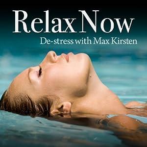 Relax Now Audiobook