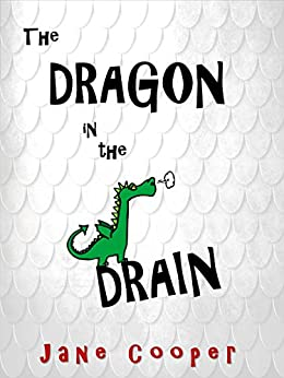 The Dragon in the Drain by [Cooper, Jane]