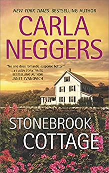 Stonebrook Cottage (Carriage House) by [Neggers, Carla]