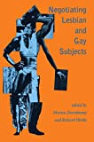 Negotiating Lesbian and Gay Subjects, , 0415908337