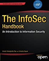 The InfoSec Handbook: An Introduction to Information Security Front Cover