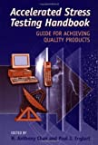 img - for Accelerated Stress Testing Handbook: Guide for Achieving Quality Products book / textbook / text book