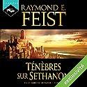 Magicien : Ténèbres sur Sethanon (La Guerre de la Faille 4) Audiobook by Raymond E. Feist Narrated by Arnauld Le Ridant