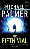 Front cover for the book The Fifth Vial by Michael Palmer