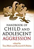 img - for Handbook of Child and Adolescent Aggression book / textbook / text book