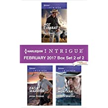 Harlequin Intrigue February 2017 - Box Set 2 of 2: Hot Combat\Eagle Warrior\Wild Montana