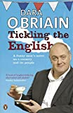 Tickling the English: Notes On A Country And Its People From An Irish Funny Man On Tou