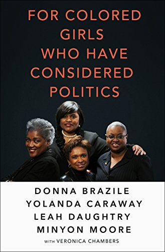 Book Cover: For Colored Girls Who Have Considered Politics