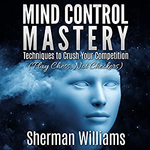 Mind Control Mastery Audiobook