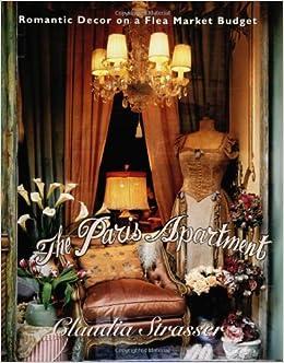 The Paris Apartment: Claudia Strasser: 9780060391690: Amazon ...
