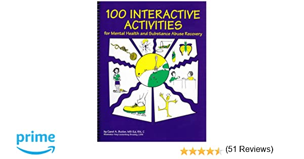 100 Interactive Activities for Mental Health and Substance Abuse ...