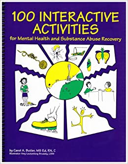 100 Interactive Activities for Mental Health and Substance ...