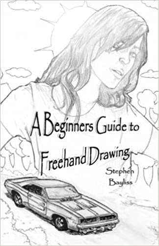A Beginners Guide To Freehand Drawing Stephen Bayliss