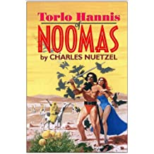 TORLO HANNIS OF NOOMAS (THE NOOMAS CHRONICLES Book 1)