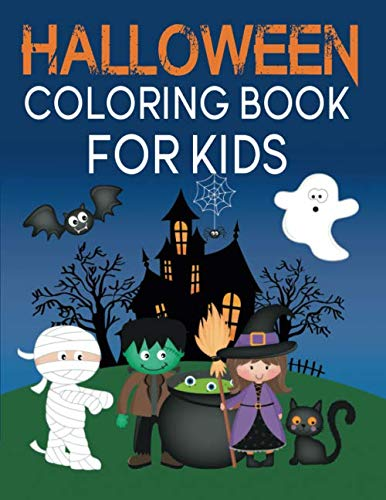 Halloween Coloring Book For Kids: A Spooky Coloring Book For Creative Children