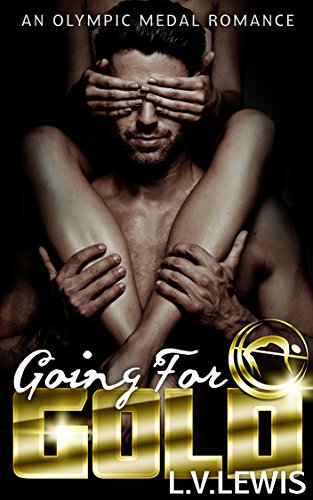 going-for-gold-an-olympic-medal-romance-book-1