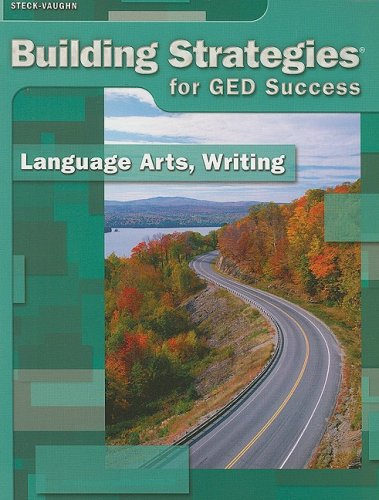 Steck-Vaughn Building Strategies: Student Workbook Grades 9 - UP Writing