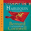 Harlequin: The Grail Quest, Book 1 Audiobook by Bernard Cornwell Narrated by Andrew Cullum