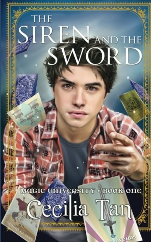 The Siren and the Sword: Magic University Book One (Volume 1)
