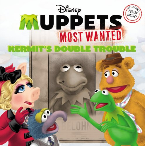 Muppets Most Wanted:  Kermit's Double Trouble ebook