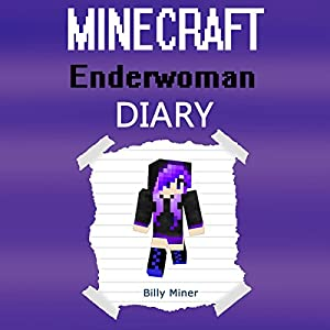 Minecraft Enderwoman Diary Audiobook