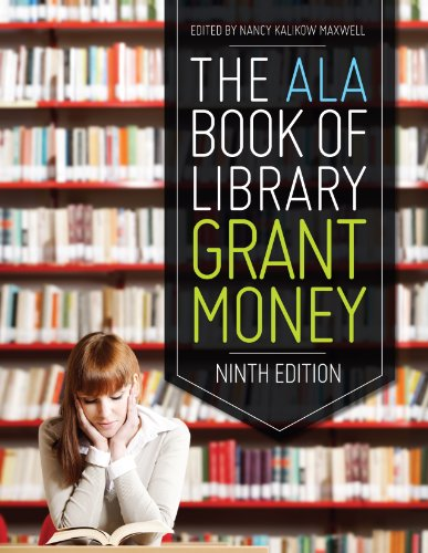 The ALA Book of Library Grant Money, Ninth Edition Pdf