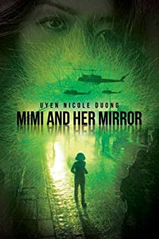 Mimi And Her Mirror by [Duong, Uyen Nicole]