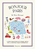 Bonjour Paris: The Bonjour City Map-Guides