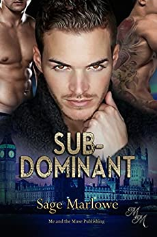 Sub-Dominant by [Marlowe, Sage]