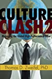 culture clash 2 managing the global high performance team global leader series