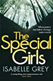 The Special Girls: A gripping summer thriller read full of shocking twists