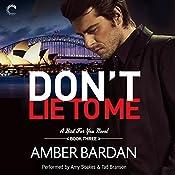Don't Lie to Me | Amber Bardan