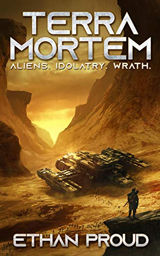 Terra Mortem: Aliens. Idolatry. Wrath.