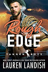 Rough Edge (Tannen Boys Book 2)