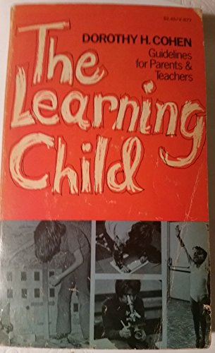 The Learning Child - Guidelines for Parents & Teachers