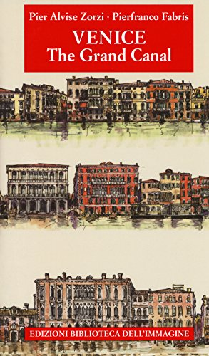 - Venezia. Il Canal Grande. Ediz. inglese