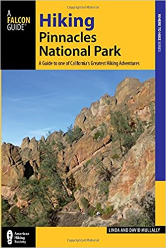 Hiking Pinnacles National Park A Guide to the Parks Greatest