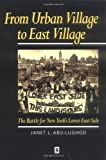 img - for From Urban Village to East Village: The Battle for New York's Lower East Side: 1st (First) Edition book / textbook / text book