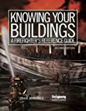 img - for Knowing Your Buildings: A Firefighter's Reference Guide book / textbook / text book