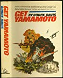 Front cover for the book Get Yamamoto by Burke Davis