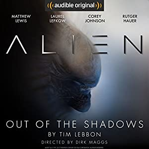 Alien: Out of the Shadows Hörspiel