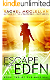 Escape from Eden (Original Series book 2)