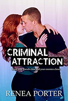 Criminal Attraction by [Porter, Renea]