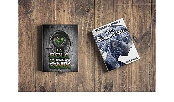 I/II. de la Saga: Los Elementales): Libro de fantasía, de magia, de terror, juvenil y de ciencia ficción (Spanish Edition) eBook: Marek K. Polacek: ...